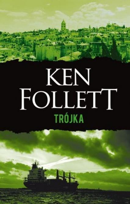 Trójka - Ken Follett   okładka