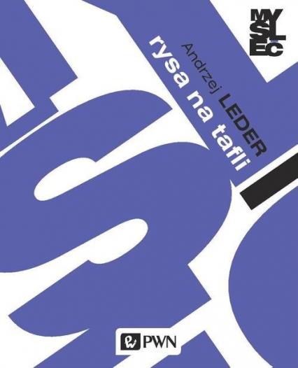 Rysa na tafli Teoria w polu psychoanalitycznym - Andrzej Leder | okładka