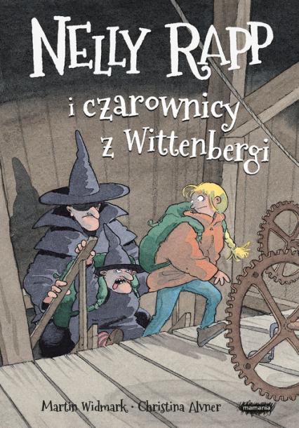 Nelly Rapp i czarownicy z Wittenbergi - Martin Widmark | okładka