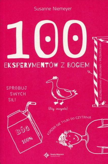 100 eksperymentów z Bogiem - Susanne Niemeyer | okładka