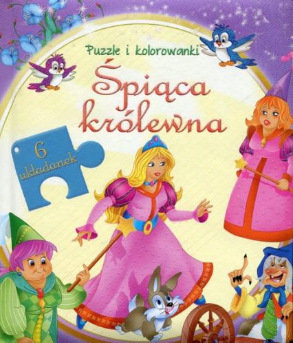 Śpiąca Królewna Puzzle i kolorowanki - zbiorowa praca | okładka