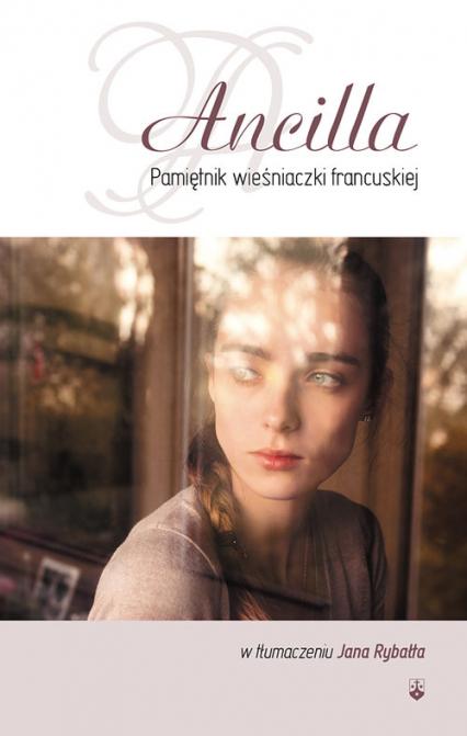 Ancilla Pamiętnik wieśniaczki francuskiej Pamiętnik wieśniaczki francuskiej -  | okładka