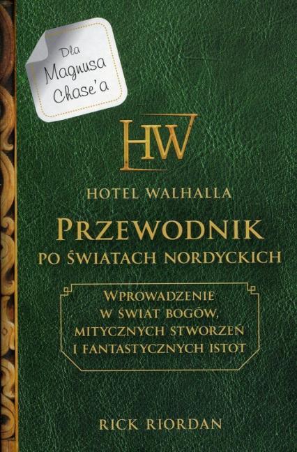 Hotel Walhalla Przewodnik po światach nordyckich - Rick Riordan   okładka