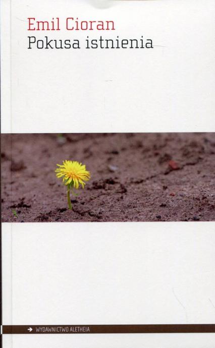 Pokusa istnienia - Emil Cioran | okładka