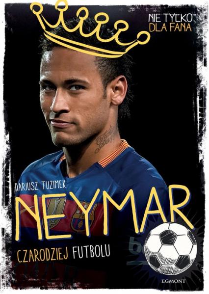 Neymar - Dariusz Tuzimek   okładka