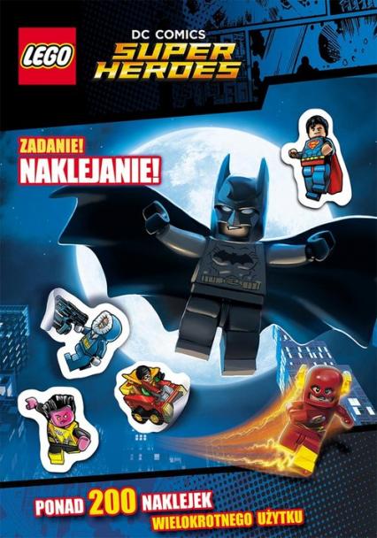 Lego Super Heroes. DC Comics. Zadanie: naklejanie! -  | okładka