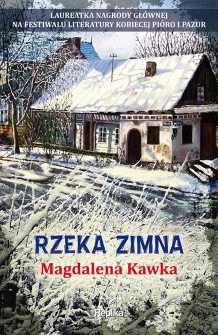 Rzeka zimna - Magdalena Kawka | okładka