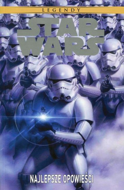 Star Wars Legendy Najlepsze opowieści -  | okładka