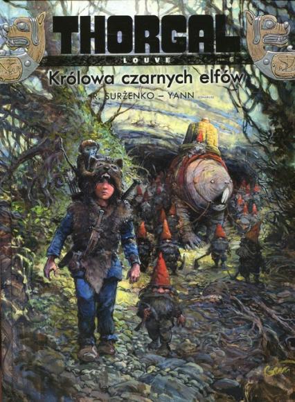 Thorgal Louve Tom 6 Królowa czarnych elfów -    okładka