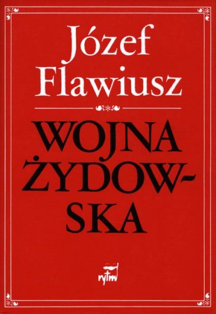 Wojna żydowska - Józef Flawiusz   okładka