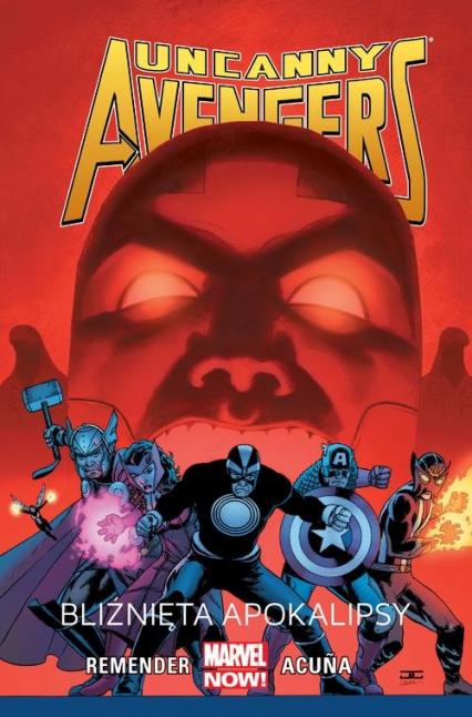 Uncanny Avengers: Bliźnięta apokalipsy Tom 2 - Rick Remender | okładka