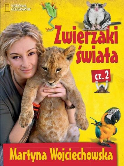 Zwierzaki świata 2 - Martyna Wojciechowska | okładka
