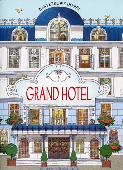 Naklejkowe domki Grand Hotel -  | okładka
