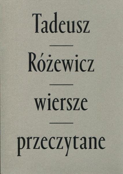 Wiersze przeczytane z płytą CD mix kolor oprawa - Tadeusz Różewicz | okładka