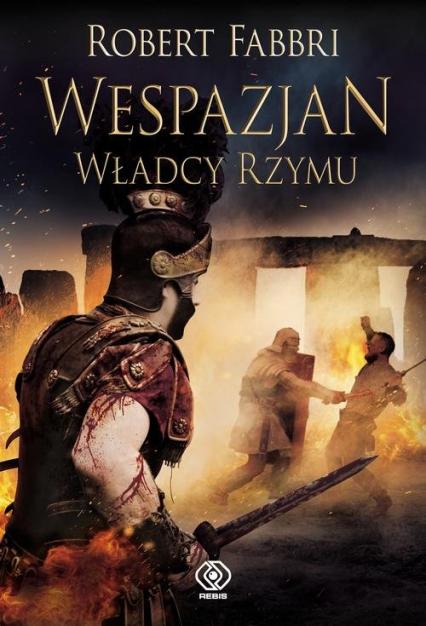 Wespazjan Władcy Rzymu - Robert Fabbri   okładka
