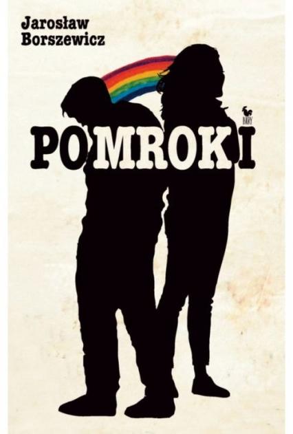 Pomroki - Jarosław Borszewicz | okładka