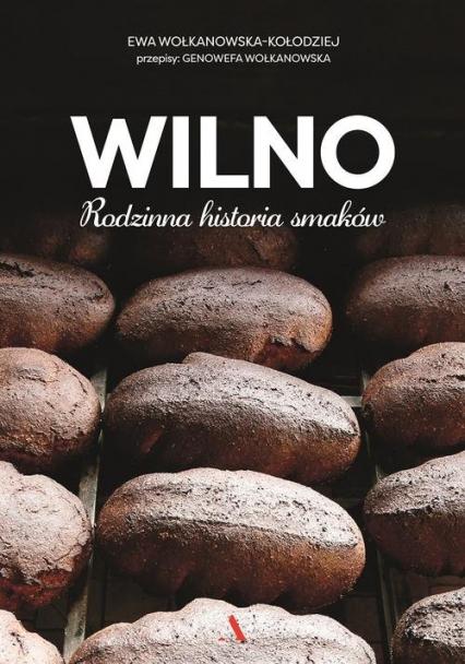 Wilno - Ewa Wolkanowska-Kołodziej | okładka