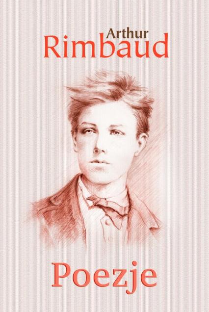 Poezje - Arthur Rimbaud | okładka