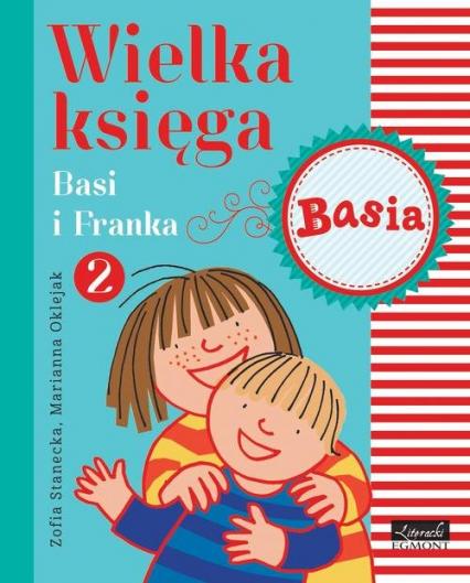 Wielka księga Basi i Franka 2 - Zofia Stanecka | okładka
