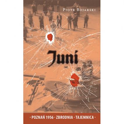 Juni - Piotr Bojarski | okładka