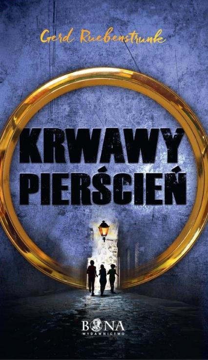 Krwawy Pierścień - Gerd Ruebenstrunk   okładka