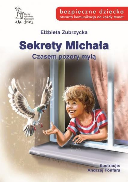 Sekrety Michała Czasempozory mylą - Elżbieta Zubrzycka | okładka