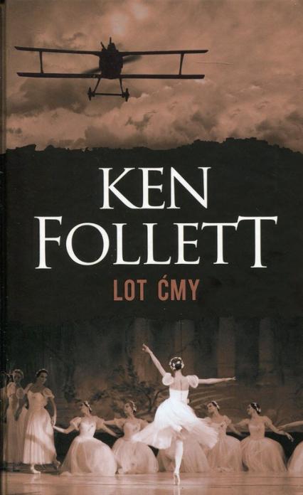 Lot ćmy - Ken Follett | okładka