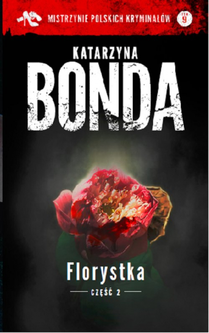 Florystka Część 2 - Katarzyna Bonda | okładka