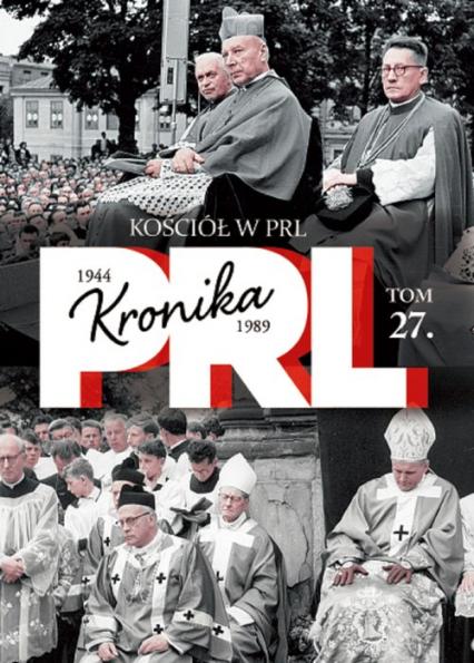 Kościół w PRL Tom 27 - Iwona Kienzler | okładka