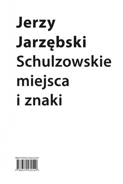 Schulzowskie miejsca i znaki - Jerzy Jarzębski   okładka