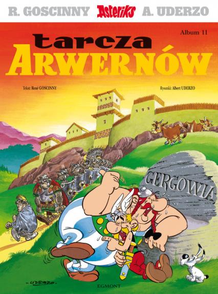 Asteriks Tarcza Arwernów Tom 11 - Rene Goscinny | okładka