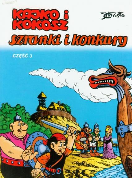 Kajko i Kokosz Szranki i konkury cz 3 - Janusz Christa | okładka