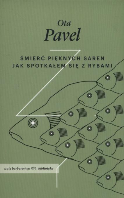 Śmierć pięknych saren Jak spotkałem się z rybami - Pavel Ota | okładka