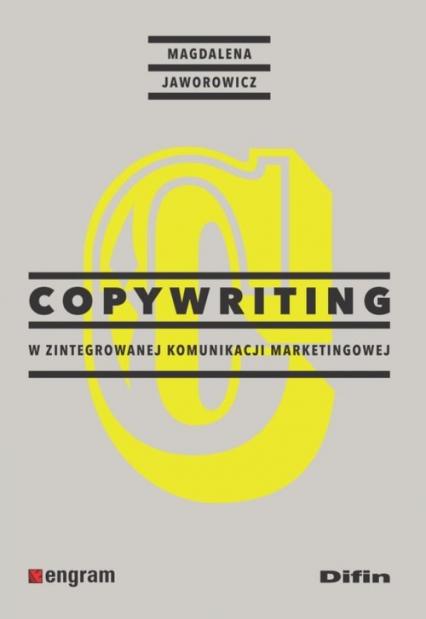 Copywriting w zintegrowanej komunikacji marketingowej - Magdalena Jaworowicz | okładka