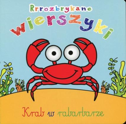Rrrozbrykane wierszyki Krab w rabarbarze - Urszula Kozłowska | okładka