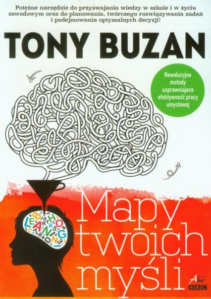Mapy twoich myśli - Tony Buzan | okładka