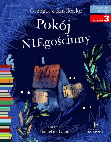 Pokój NIEgościnny Czytam sobie poziom 3 - Grzegorz Kasdepke | okładka