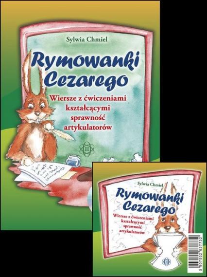 Rymowanki Cezarego z płytą CD Wiersze z ćwiczeniami kształcącymi sprawność artykulatorów - Sylwia Chmiel | okładka