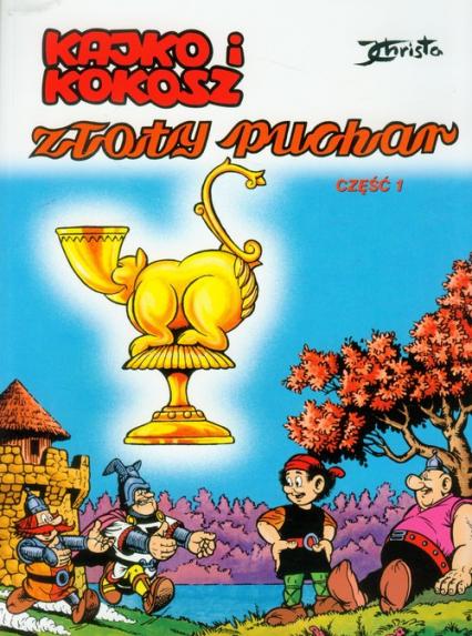Kajko i Kokosz Złoty Puchar 1 - Janusz Christa | okładka