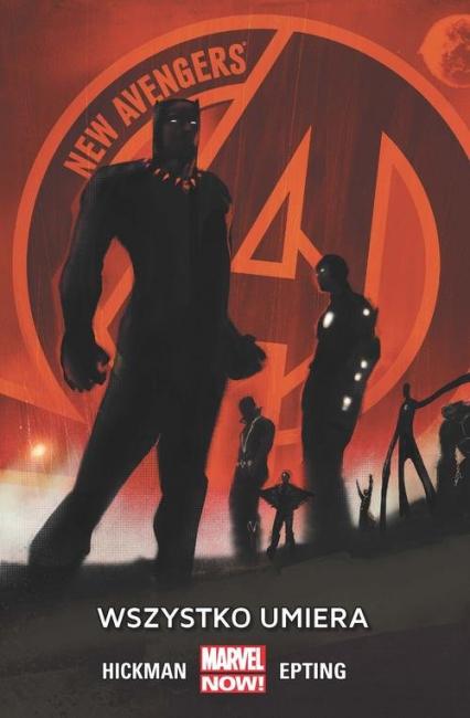 New Avengers Wszystko umiera -  | okładka