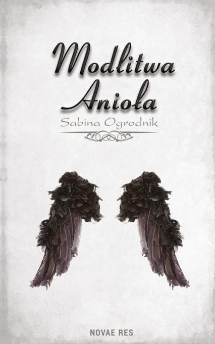 Modlitwa Anioła - Sabina Ogrodnik | okładka