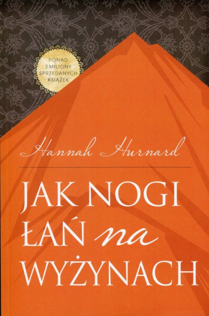 Jak nogi łań na wyżynach - Hannah Hurnard | okładka