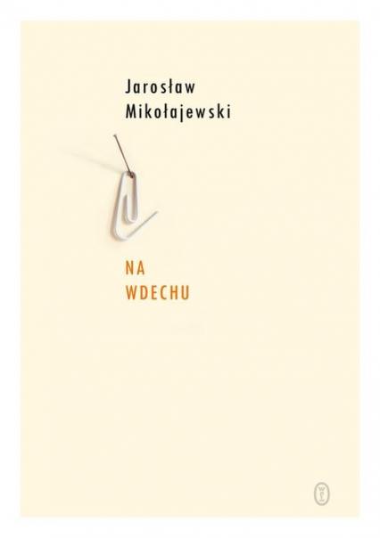 Na wdechu - Jarosław Mikołajewski | okładka