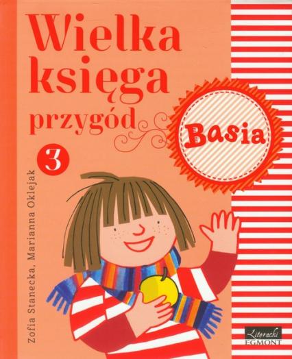 Wielka księga przygód 3 Basia - Zofia Stanecka | okładka