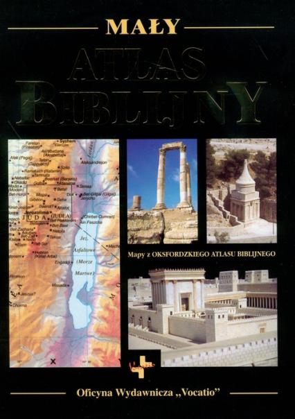 Mały atlas biblijny Mapy z Oksfordzkiego atlasu biblijnego -  | okładka
