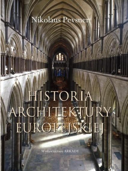 Historia architektury europejskiej - Nikolaus Pevsner | okładka