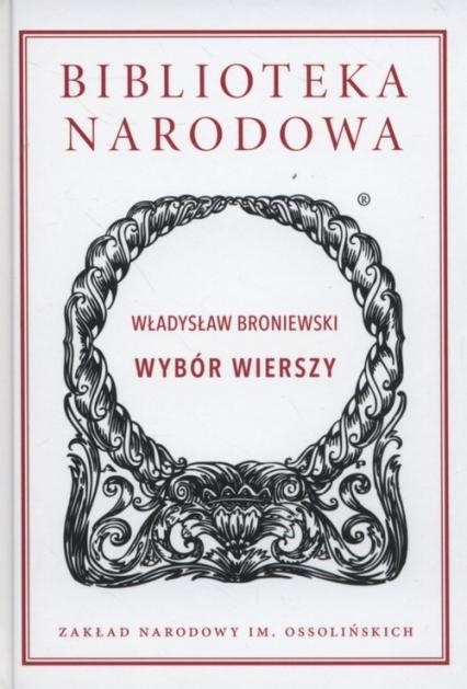 Wybór wierszy - Władysław Broniewski | okładka