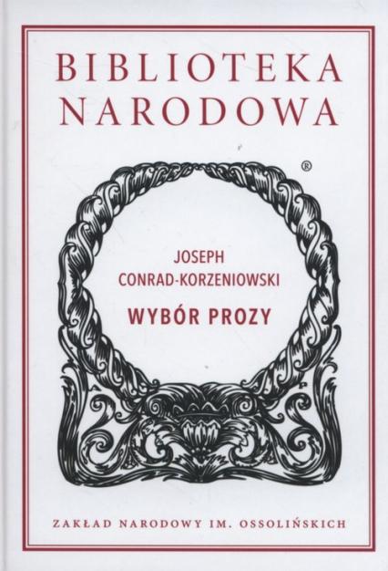 Wybór prozy - Joseph Conrad-Korzeniowski | okładka