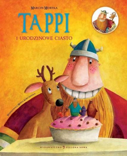Tappi i urodzinowe ciasto - Marcin Mortka | okładka