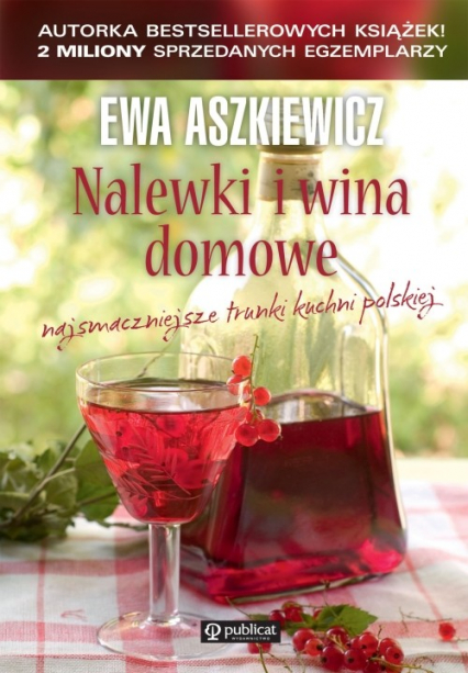 Nalewki i wina domowe